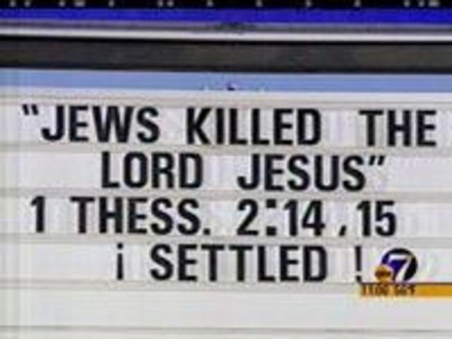 church-sign-saying-jews-killed-jesus-2873765_289753_ver1-0_640_480